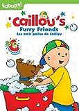 Caillou - Furry Friends / Caillou - Les amis poilus de Caillou (Bilingual)