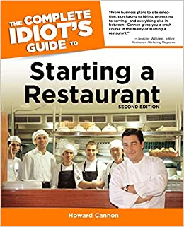 The Complete Idiot S Guide To Starting A Restaurant 2nd