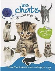 Les chats, des amis très doux : Avec plein d'autocollants en couleurs