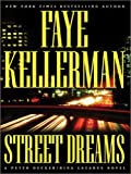 Street Dreams (Kellerman, Faye (Large Print))