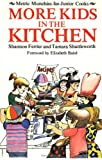 More Kids in the Kitchen, Shannon Ferrier and Tamara Shuttleworth, 0888623852