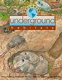 Exploring Underground Habitats, Margaret Y. Phinney, 1572551615