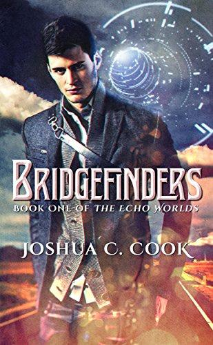 Book: Bridgefinders (The Echo Worlds Book 1) by Joshua C. Cook