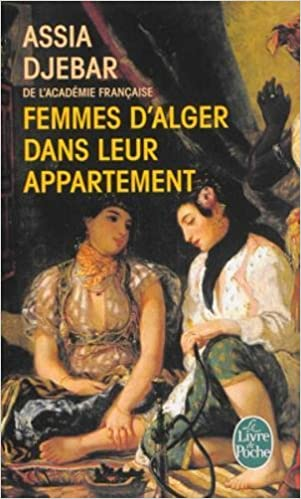 Femmes D Alger Dans Leur Appartement Livre De Poche
