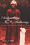The Archaeology of Mothering
