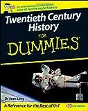 Twentieth Century History for Dummies®, Seán Lang, 0470510153