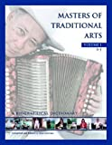 Masters of Traditional Arts: A Biographical Dictionary