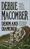 Denim and Diamonds, Debbie Macomber, 1551662841