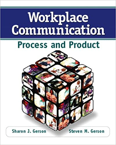 Workplace Communication: Process and Product