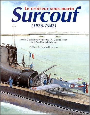 Le croiseur sous-marin Surcouf (1926-1942)