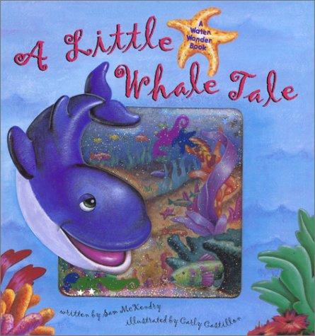 Download A Little Whale Tale (A Water Wonder Book) pdf epub