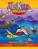 YesKids Bible Stories - About Love