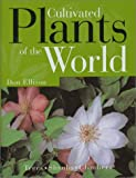 img - for Cultivated Plants of the World: Trees * Shrubs * Climbers book / textbook / text book