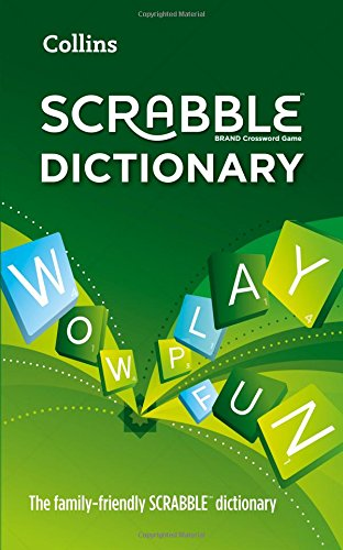 Collins Scrabble Dictionary: The Family-Friendly Scrabble Dictionary New Scrabble Dictionary