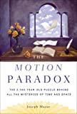 The Motion Paradox, Joseph Mazur, 0525949925