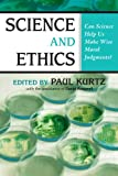 Science and Ethics, David R. Koepsell, 1591025370