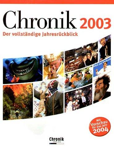 Chronik 2003: Der vollständige Jahresrückblick