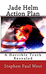 Jade Helm Action Plan: A Horrible Truth Revealed