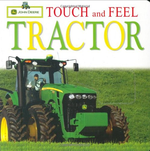John Deere Tractor Service Book (John Deere: Touch and Feel: Tractor (Touch & Feel))
