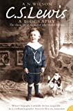 C. S. Lewis: A Biography by A. N. Wilson front cover