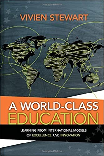 image for A World-Class Education: Learning from International Models of Excellence and Innovation by Vivien Stewart (2012-02-13)