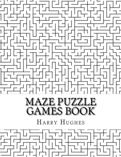 Maze Puzzle Games Book: Large Print Brain Challenge Maze Puzzles Book for Adults, Teens and Seniors, Easy, Medium, Hard Levels Mazes (Adult Mazes)