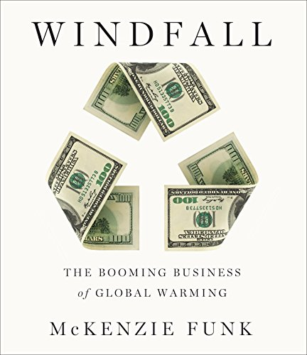 Windfall: The Booming Business of Global Warming by HighBridge Audio