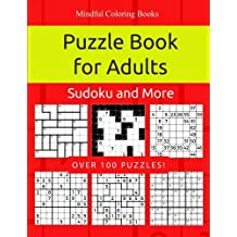 Puzzle Book for Adults: Killer Sudoku, Kakuro, Numbricks and Other Math Puzzles for Adults (Game, Puzzle and Activity Books) (Volume 9)
