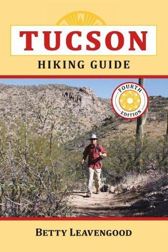 Tucson Hiking Guide (The Pruett Series) by Betty Leavengood - Mall Shopping Tucson
