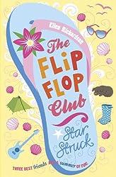 The Flip-Flop Club: Star Struck (Flip Flop Club)