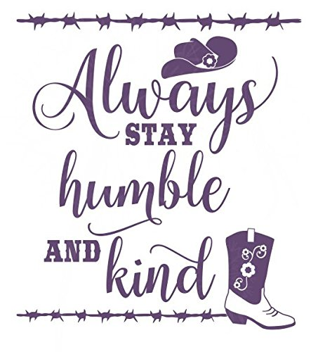 21 Inch Extra Wide Plum - Wall Decor Plus More WDPM3890 Always Stay Humble and Kind Western Wall Art Quotes Vinyl Decal Stickers, 21x23-inch, Plum, 21