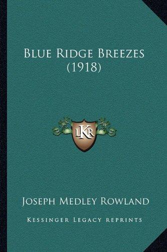 Read Online Blue Ridge Breezes (1918) PDF