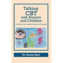 Talking CBT with Parents and Children