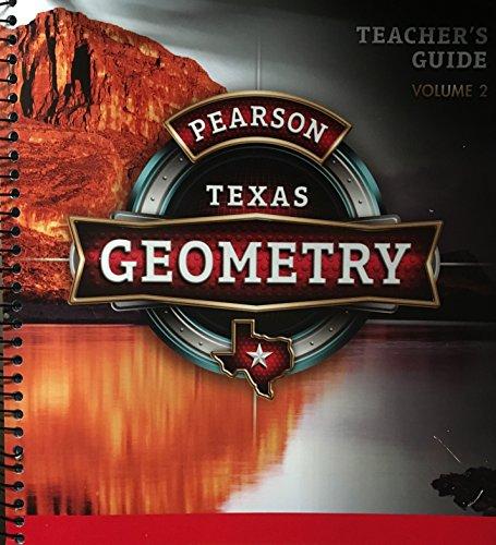 Pearson Texas Geometry - Teachers Guide - Volume 2