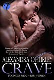 Crave (Younger Men, Wiser Women Book 1)