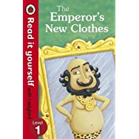 The Emperor's New Clothes - Read It Yourself with Ladybird: Level 1