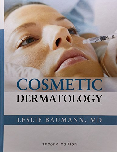 Cosmetic Dermatology  Principles And Practice  Second Edition