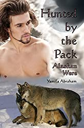 Hunted by the Pack: Alaskan Were