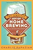 The Complete Joy of Homebrewing Third Edition 3rd (third) Edition by Papazian, Charlie published by HarperResource (2003) Paperback