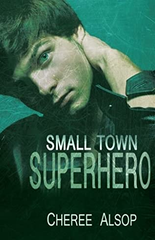 book cover of Small Town Superhero I