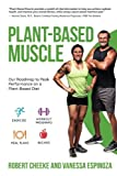 img - for Plant-Based Muscle: Our Roadmap to Peak Performance on a Plant-Based Diet book / textbook / text book