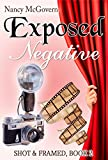 Download Exposed Negative: A Small Town Cozy Mystery (Shot & Framed Book 2) in PDF ePUB Free Online