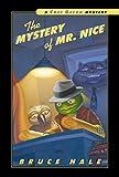 The Mystery of Mr. Nice: A Chet Gecko Mystery