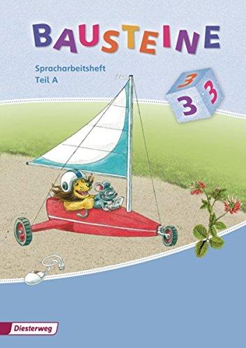 BAUSTEINE Spracharbeitshefte: BAUSTEINE Spracharbeitsheft - Ausgabe 2008: Spracharbeitshefte 3 Teil A und B im Paket