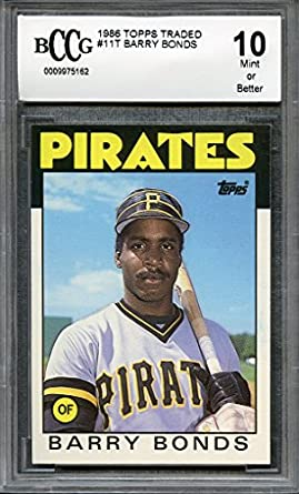 6ff2f8eb94a 1986 topps traded  11t BARRY BONDS giants rookie card (CENTERED) BGS BCCG 10