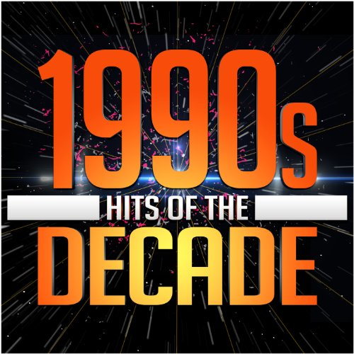 1990s Hits of the Deca...1990s Decade