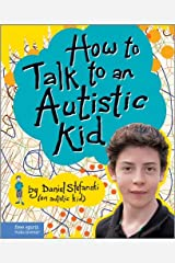 How to Talk to an Autistic Kid Hardcover