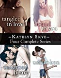 Katelyn Skye's Four Series Collection: Tangled In Love, Bound To You, Untamed Heart, Unbroken