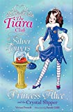 Princess Alice and the Crystal Slipper (The Tiara Club)