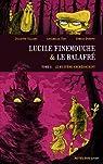 Lucile Finemouche & le balafré, Tome 2 : Le mystère Archéoscript par Valléry